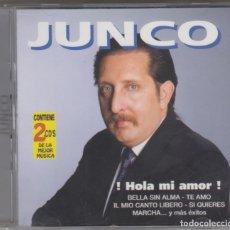 CDs de Música: JUNCO DOBLE CD HOLA MI AMOR Y OTROS ÉXITOS 2001 HORUS. Lote 176681947