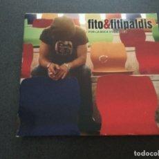 CDs de Música: FITO & FITIPALDIS - POR LA BOCA VIVE EL PEZ . Lote 176686902