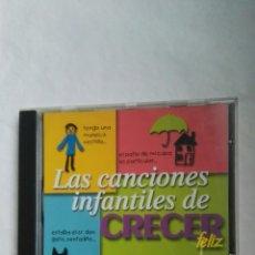 CDs de Música: LAS CANCIONES INFANTILES DE CRECER FELIZ CD. Lote 176699544