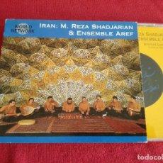 CDs de Música: IRAN: MOHAMMAD REZA SHADJARIAN & ENSEMBLE AREF - DASTGAH CHAHARGAH. Lote 176770415
