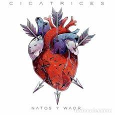 CDs de Música: NATOS Y WAOR - CICATRICES - DIGIPAK. Lote 176914109