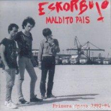 CDs de Música: ESKORBUTO - MALDITO PAIS - PRIMERA EPOCA 1982-84 - 2XCD. Lote 176948353
