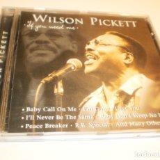 CDs de Música: CD WILSON PICKETT. IF YOU NEED ME. 1999 SWITZERLAND (EN BUEN ESTADO). Lote 177055998
