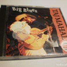 CDs de Música: CD TAJ MAHAL. BIG BLUES. (CD EN BUEN ESTADO, LEER). Lote 177057565