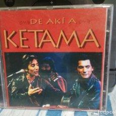 CDs de Música: KETAMA - DE AKÍ A KETAMA - CD - 1995 - SPAIN PEPETO. Lote 177069788