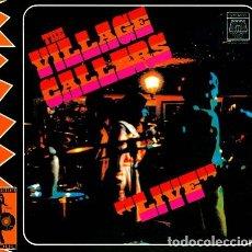 CDs de Música: THE VILLAGE CALLERS - LIVE - DIGIPAK. Lote 177255729