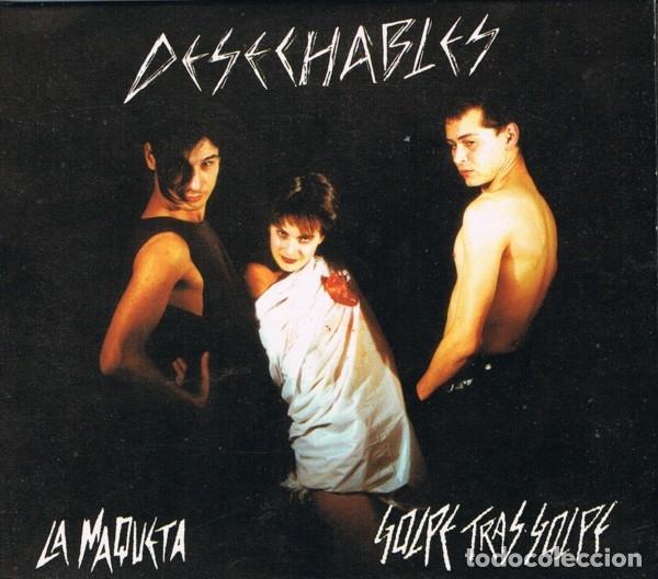 DESECHABLES - LA MAQUETA + GOLPE TRAS GOLPE - DIGIPACK WITH BOOKLET (Música - CD's Rock)