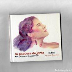 CDs de Música: LA PAQUERA DE JEREZ, SUS PRIMERAS GRABACIONES - JOYAS DEL FLAMENCO ( EL PAIS) Nº20. Lote 86420468
