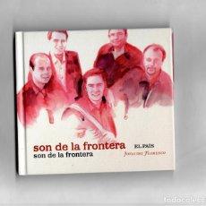 CDs de Música: SON DE LA FRONTERA, SON DE LA FRONTERA -JOYAS DEL FLAMENCO ( EL PAIS) Nº23. Lote 86422256