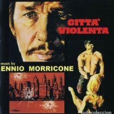 CDs de Música: CITTÀ VIOLENTA / ENNIO MORRICONE CD BSO - GDM. Lote 177519193
