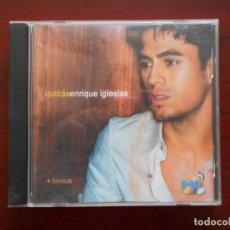 CDs de Música: CD ENRIQUE IGLESIAS - QUIZAS (CX). Lote 177557128