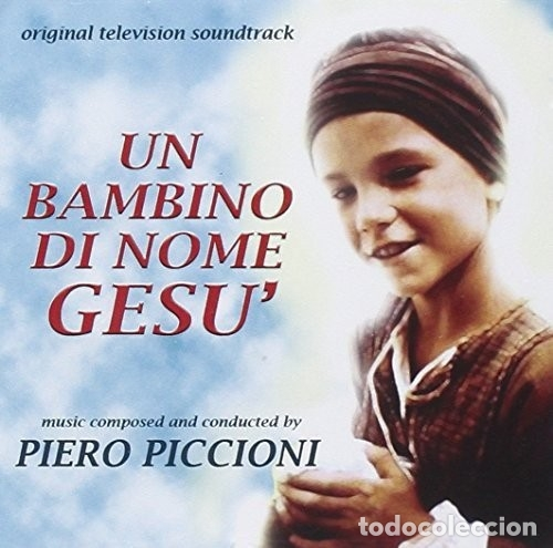 UN BAMBINO DI NOME GESU´ / PIERO PICCIONI CD BSO (Música - CD's Bandas Sonoras)