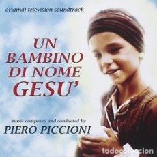 CDs de Música: UN BAMBINO DI NOME GESU´ / PIERO PICCIONI CD BSO. Lote 177620160