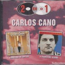 CDs de Música: CARLOS CANO - CUADERNO DE COPLAS + A TRAVÉS DEL OLVIDO - CD 2 EN 1. Lote 177640273