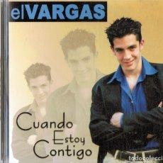 CDs de Música: EL VARGAS ¨CUANDO ESTOY CONTIGO¨ (CD). Lote 177658352