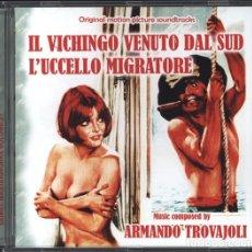 CDs de Música: IL VICHINGO VENUTO DAL SUD + L´UCCELLO MIGRATORE / ARMANDO TROVAJOLI CD BSO. Lote 177689235