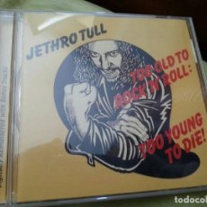 CDs de Música: JETHRO TULL - TOO OLD TO ROCK´N´ROLL : TOO YOUNG TO DIE. Lote 177708232