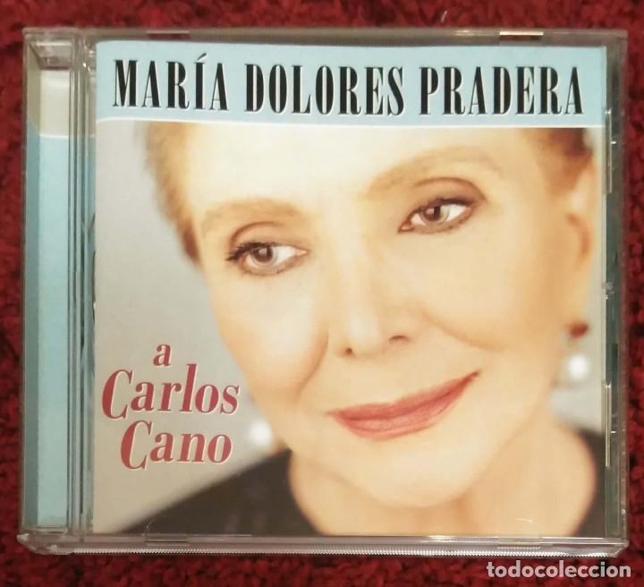 MARIA DOLORES PRADERA (A CARLOS CANO) CD 2001 (Música - CD's Melódica )