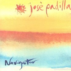 CDs de Música: JOSÉ PADILLA - NAVIGATOR - CD ALBUM - 12 TRACKS - DRO EAST WEST 2001. Lote 177875038