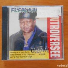 CDs de Música: CD FREAKNASTY CONTROVERSEE - DA' CLEAN VERSION (FK1). Lote 177883188