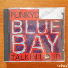 CDs de Música: CD BLUE BAY - FUNKYDROME - TALKIN' LOUD (T8). Lote 177986064