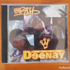 CDs de Música: CD YOUNG DEENAY - BIRTH (4W). Lote 178021998