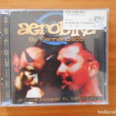 CDs de Música: CD AEROBIKA BY FERNANDISCO - ARTISTA INVITADO: EL DEMONIO (Z4). Lote 178084364