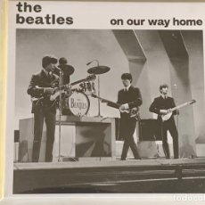 CDs de Música: THE BEATLES - ON OUR WAY HOME - 1 CD, LIVERPOOL '63 + MANCHESTER '63 + .... Lote 178087243