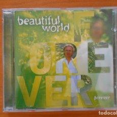 CDs de Música: CD BEAUTIFUL WORLD - FOREVER (R6). Lote 178111703