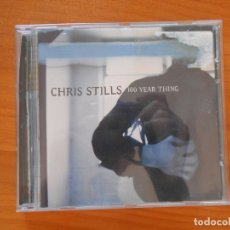 CDs de Música: CD CHRIS STILLS - 100 YEAR THING (U7). Lote 178201533