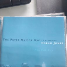 CDs de Música: THE PETER MALICK GROUP FEATURING NORAH JONES – NEW YORK CITY. Lote 178290482