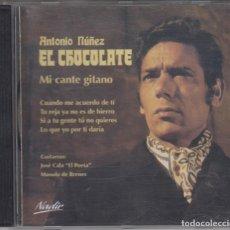 CDs de Música: ANTONIO NÚÑEZ EL CHOCOLATE CD MI CANTE GITANO 2006 . Lote 178294532