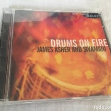 CDs de Música: CD DRUMS ON FIRE JAMES ASHER AND SHIVAMAN . Lote 178347116