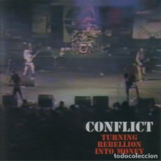 CDs de Música: CONFLICT - TURNING REBELLION INTO MONEY. Lote 178351092
