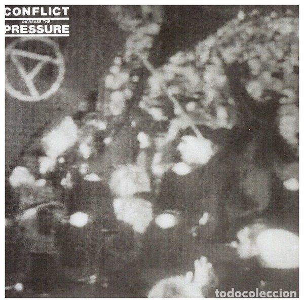 CONFLICT - INCREASE THE PRESSURE - DIGITALLY REMASTERED (Música - CD's Rock)