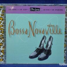CDs de Música: VARIOUS - BOSSA NOVAVILLE - CD. Lote 178562986