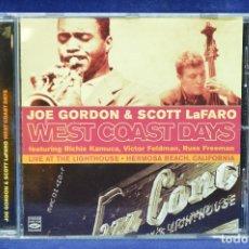 CDs de Música: JOE GORDON & SCOTT LAFARO - WEST COAST DAYS / LIVE AT THE LUGHTHOUSE - CD. Lote 178564457