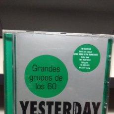 CDs de Música: CD YESTERDAY : GRANDES GRUPOS DE LOS 60:AMEN CORNER BEATLES SUPREMES HOTLEGS HOLLIES LOVIN' SPOONFUL. Lote 178566377