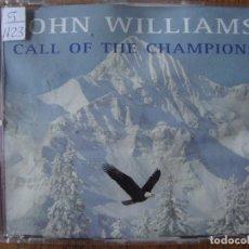 CDs de Música: JOHN WILLIAMS - CALL OR THE CHAMPIONS. Lote 178567287