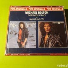 CDs de Música: MICHAEL BOLTON - TWO ORIGINALS - EVERYBODY´S CRAZY - MICHAEL BOLTON - DOBLE CD - 1985 - MÍNIMO 3 EUR. Lote 178629560