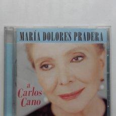 CDs de Música: MARIA DOLORES PRADERA - A CARLOS CANO - CD. Lote 178664315