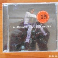 CDs de Música: CD MS. DYNAMITE - A LITTLE DEEPER (5Ñ). Lote 178666101