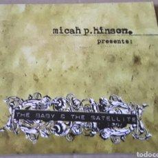 CDs de Música: CD - MICAH P. HINSON - PRESENTS: THE BABY & THE SATELLITE - MICAH P. HINSON. Lote 178722392