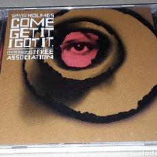 CDs de Música: CD- DAVID HOLMES - COME GET IT I GOT IT - DAVID HOLMES INTRODUCING THE FREE ASSOCIATION. Lote 178726321