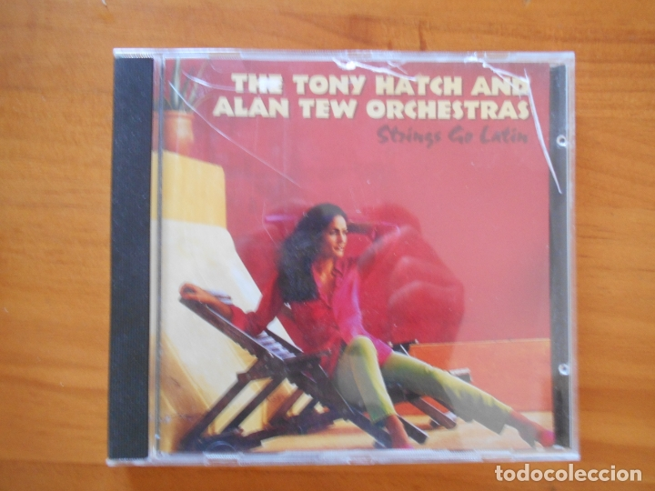 CD THE TONY HATCH AND ALAN TEW ORCHESTRAS - STRINGS GO LATIN (6A) (Música - CD's Jazz, Blues, Soul y Gospel)