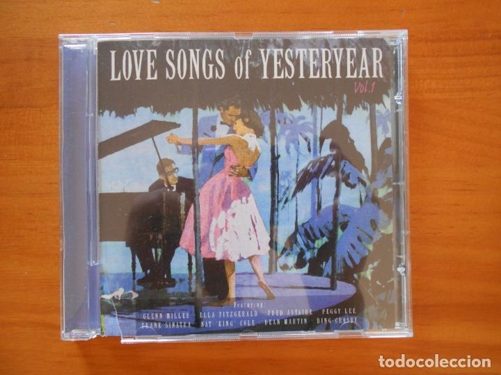 CD LOVE SONGS OF YESTERYEAR VOL. 1 - GLENN MILLER, ELLA FITZGERALD, FRED ASTAIRE, PEGGY LEE... (6I) (Música - CD's Jazz, Blues, Soul y Gospel)