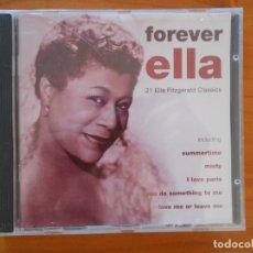 CDs de Música: CD ELLA FITZGERALD - FOREVER ELLA (6M). Lote 178774540