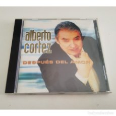 CDs de Música: ALBERTO CORTEZ. DESPUÉS DEL AMOR. CD. Lote 178802157