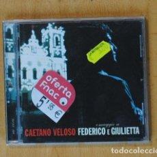 CDs de Música: CAETANO VELOSO - OMAGGIO A FEDERICO E GIULIETTA - CD. Lote 178840755