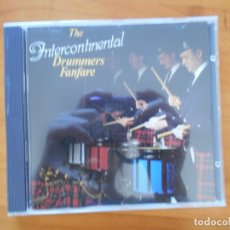 CDs de Música: CD THE INTERCONTINENTAL DRUMMERS FANFARE (6M). Lote 178847376